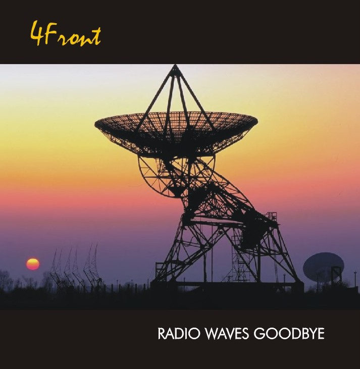 4Front: Radio Waves Goodbye (CD)