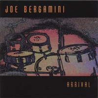 Joe Bergamini: Arrival (CD)