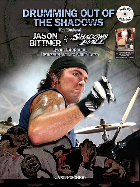 Drumming Out Of the Shadows: The Music of Jason Bittner and Shadows Fall (Book/CD)